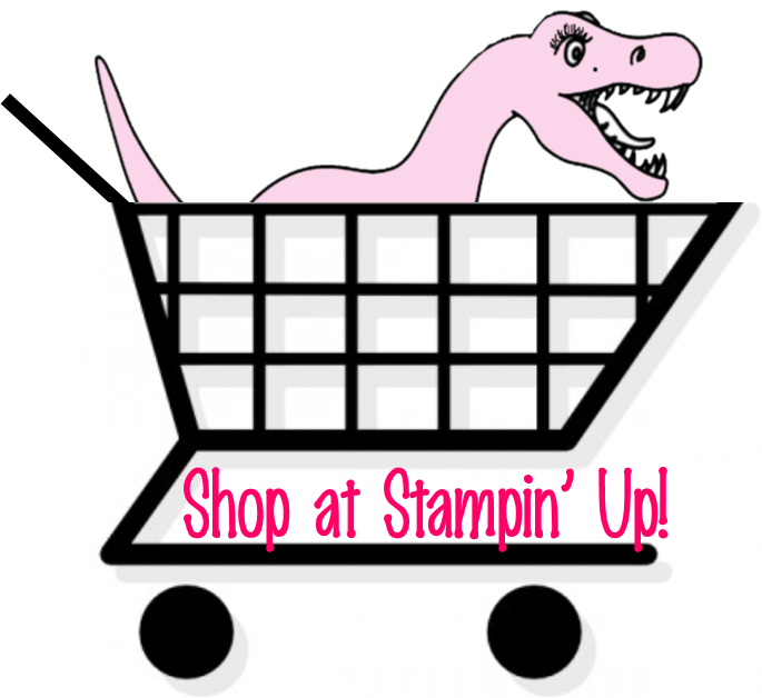 The Jurassic Crafter is ready to shop online 24/7 at Stampin' Up! by just clicking here!